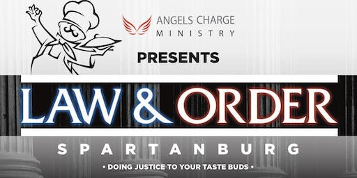 "Law & Order: Spartanburg - A Luncheon ""Doing Justice To Your Taste Buds"""