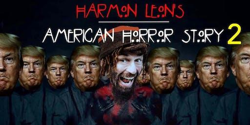 Harmon Leon's American Horror Story 2