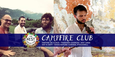 Campfire Club: Tartine de Clous | Thodoris Ziarkas tickets
