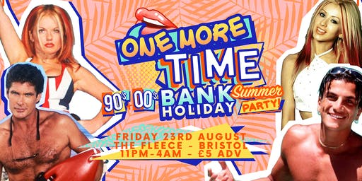 One More Time - 90's & 00's Bank Holiday Summer Party