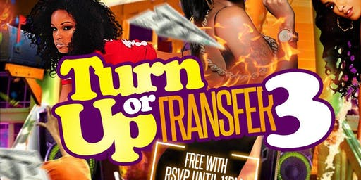 Turn Up Or Transfer 3: KSU Official Back To School Party