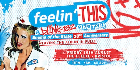 Feelin' This - A Blink-182 Party (Enema Of The State Special) tickets
