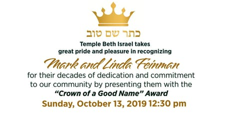 Crown of a Good Name Honoring Mark and Linda Feinman tickets