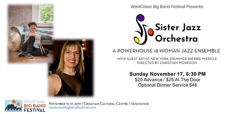 WestCoast Big Band Festival Finale Featuring Sister Jazz Orchestra tickets
