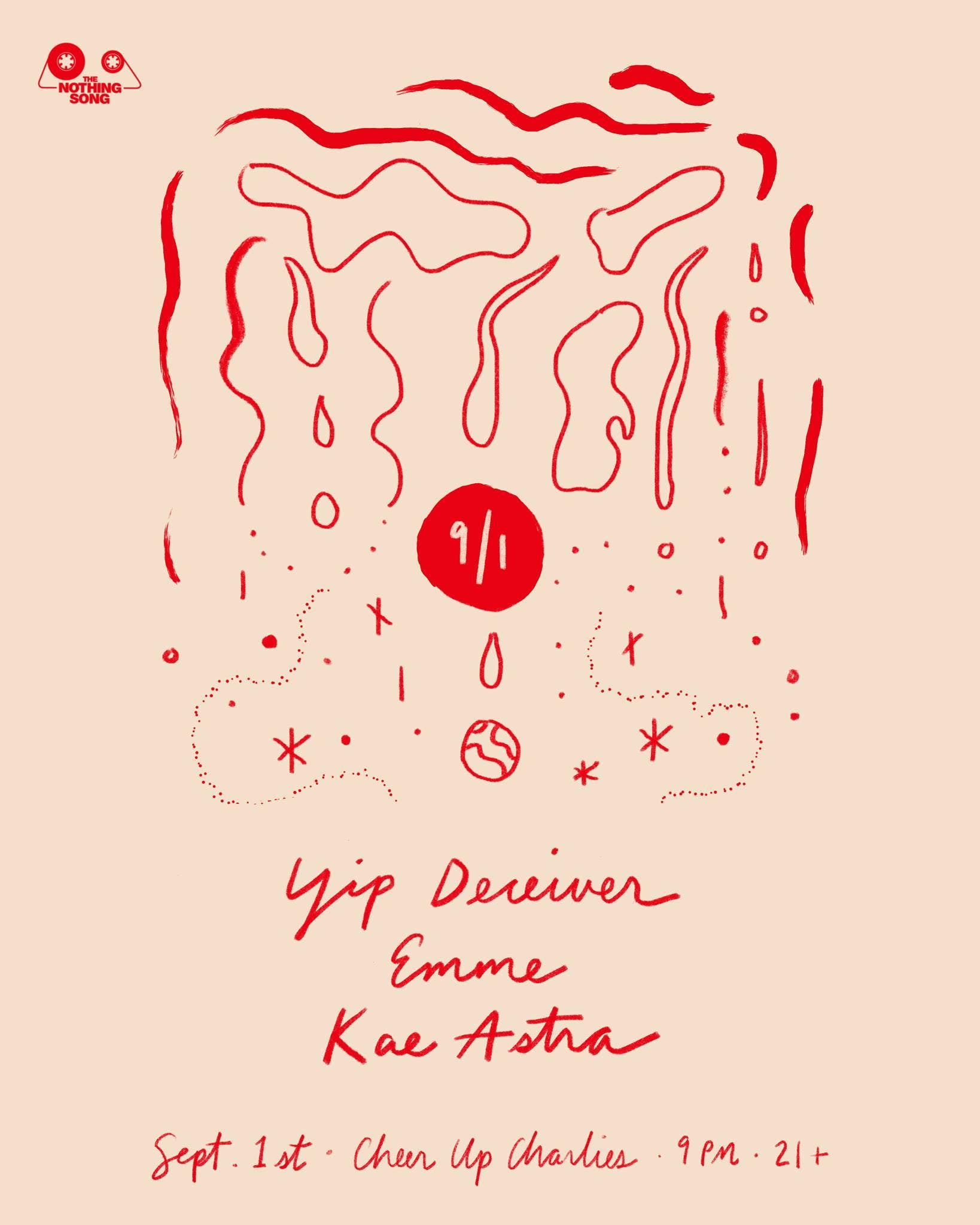 Yip Deciever, Emme, & Kae Astra