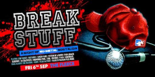Break Stuff - A Night Of Nu Metal Nostalgia