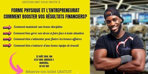 Forme Physique et l'Entrepreneuriat-Comment Booster Vos Résultats Financiers