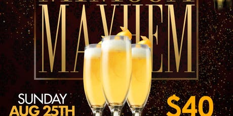 Mimosa Mayhem 3 tickets