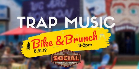 Trap Music Bike & Brunch to Social Beer Garden HTX tickets