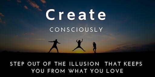 Create Consciously