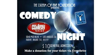 The Dream of Five Foundation Presents Comedy Night for Scholarship! tickets