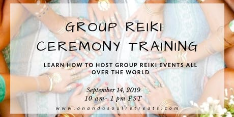 Group Reiki Ceremony Training & Certification tickets
