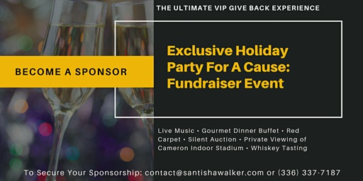 Corporate Sponsorship Exclusive Holiday Party For A Cause: Fundraiser Event