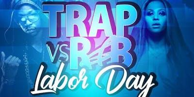 Trap VS R&B Labor Day party