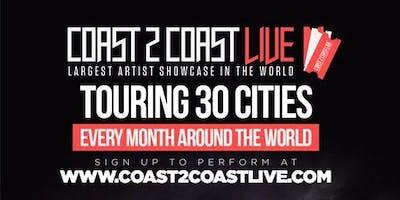 Coast 2 Coast LIVE Artist Showcase Toronto, CA - $50K Grand Prize