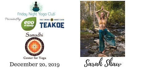 FNYC 12/20 at Samadhi Golden Triangle!  Sarah Shaw is Teaching!  tickets