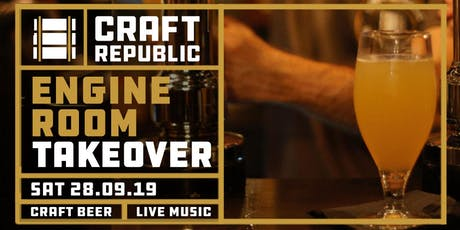 Craft Republic  September Engine Room Takeover tickets