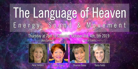 The Language of Heaven: Energy, Sound and Movement tickets