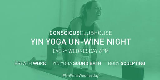 Un-Wine Night at The Conscious Clubhouse (Every Wednesday 6pm)