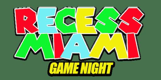 RECESS GAME NIGHT