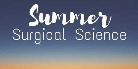 After Hours: Summer Surgical Science PLUS Exhibit Opening tickets