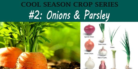 Onion & Parsley (Cool Season Crop Families Course) tickets