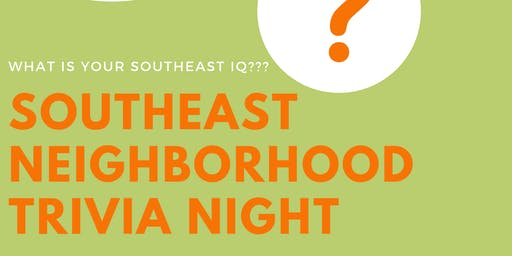 Southeast Neighborhood Trivia Night