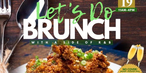 LET'S DO BRUNCH with a side of R&B