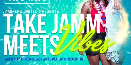 TAKE JAMM MEETS VIBES HOSTED BY JAMMERZUNITED tickets
