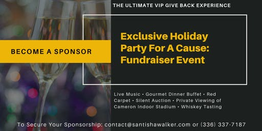 Sponsorship Exclusive Holiday Party For A Cause: Fundraiser Event