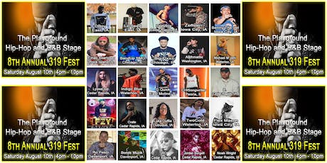 The Playground Hip-Hop and R&B Stage. 8th Annual 319 Fest tickets
