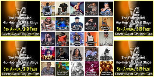 The Playground Hip-Hop and R&B Stage. 8th Annual 319 Fest
