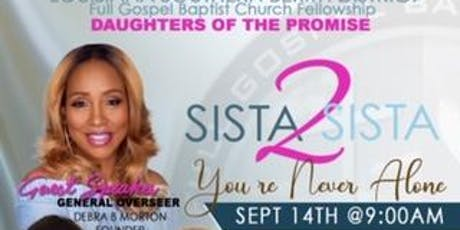 """Daughters of The Promise """"Sista2Sista"""" You're Never Alone tickets"""