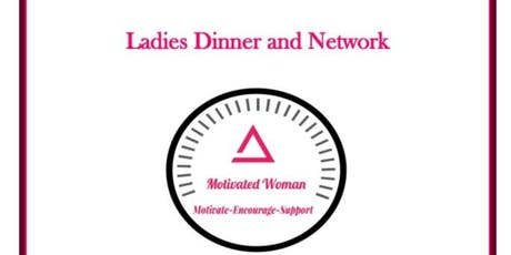 Ladies Dinner and Network tickets
