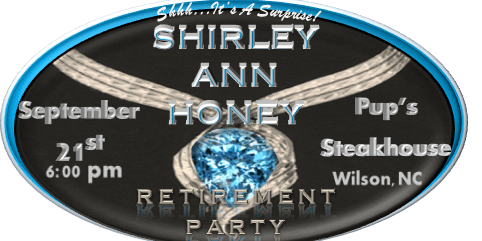 Shirley Ann Honey Retirement Party  (It's A Surprise!)