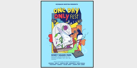 One Day Only (ODO Fest) Presented by KickBack Boston tickets