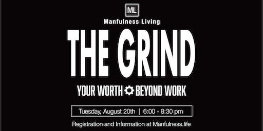 THE GRIND  |  Your Worth Beyond Work