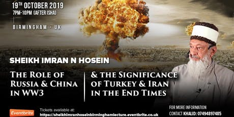 The Role Of Russia & China In WW3 & The Significance Of Turkey & Iran  tickets