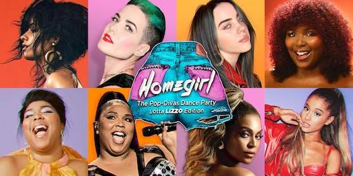 Homegirl - The Pop-Divas Dance Party (Lotta Lizzo Edition)