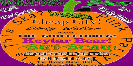 Wormtown Ska Pres: Is this ska? w/ Cheap City, Sgt Scag, Smelltones + more!