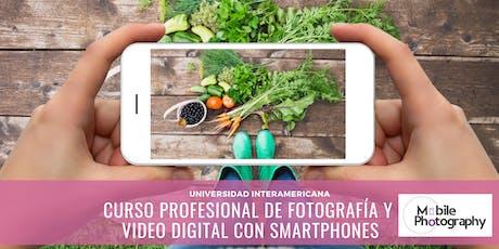Curso Profesional de Fotografía y Video Digital con Smartphones para Empresas tickets