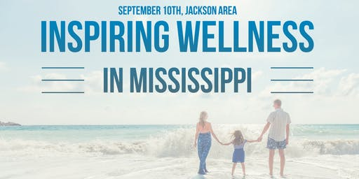 Inspiring Wellness in Mississippi - Jackson Area