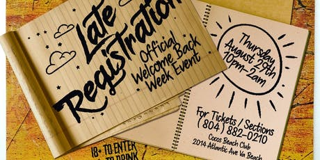 Late Registration ( Official Welcome Week Event ) tickets