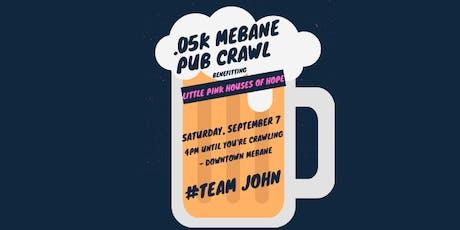 .05K Mebane Pub Crawl for a Cause tickets