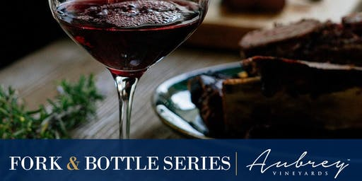 Fork and Bottle Series at The Fontaine Featuring Aubrey Vineyards
