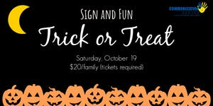 Sign and Fun: Trick or Treat 2019