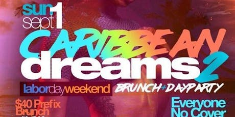 Caribbean Dreams Brunch & Day Party tickets