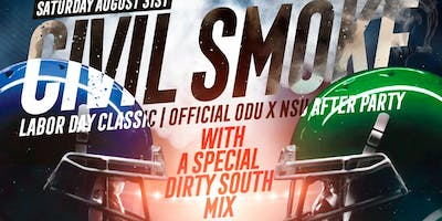 CIVIL SMOKE * LABOR DAY WEEKEND * ODU X NSU AFTER PARTY