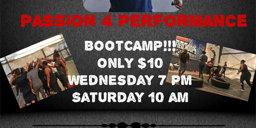 Passion 4 Performance BOOTCAMP!!