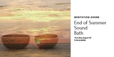 End of Summer Sound Bath